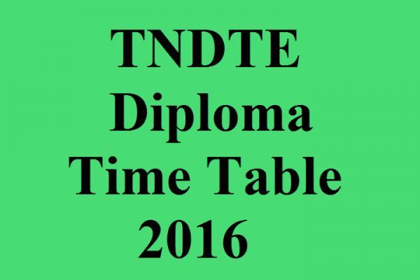 tndte diploma time table tamilnadu dote polytechnic  tndte diploma time table 2016 tamilnadu dote polytechnic exam date